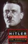 Hitler, Vol 1: 1889-1936 Hubris - Ian Kershaw