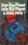 Four-Day Planet and Lone Star Planet - H. Beam Piper