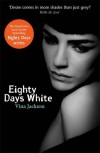 Eighty Days White - Vina Jackson