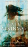 Case Histories: (Jackson Brodie) - Kate Atkinson