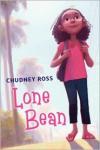 Lone Bean - Chudney Ross