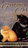 The Golden Cat - Gabriel King