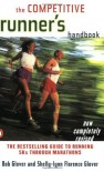 The Competitive Runners Handbook - Bob Glover, Pete Schuder