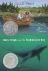 Lizzie Bright And The Buckminster Boy (Newberry Honor Book) - Gary D. Schmidt