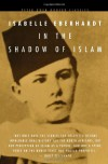 In the Shadow of Islam - Isabelle Eberhardt, Sharon Bangert