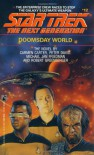 Doomsday World (Star Trek: The Next Generation, No. 12) - Peter David;Michael Jan Friedman;Robert Greenberger;Carmen Carter