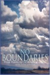 No Boundaries: Prose Poems by 24 American Poets - Ray Gonzalez