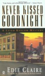 Never Kissed Goodnight - Edie Claire