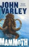 Mammoth - John Varley