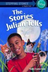 The Stories Julian Tells - Ann Strugnell, Ann Cameron