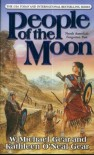 People of the Moon - W. Michael Gear, Kathleen O'Neal Gear