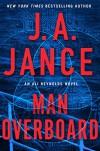 Man Overboard (Ali Reynolds Series) - J.A. Jance