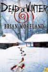 Dead of Winter - Brian Moreland