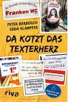 Da kotzt das Texterherz - Peter Berberich, Edda Klampfer