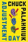 Adjustment Day - Chuck Palahniuk