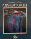 Vanessa-Ann's Plain & Fancy Crochet (The Crochet Treasury Series) - Collection Vanessa-Ann;Vanessa-Anne Collection