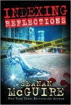 Reflections - Seanan McGuire