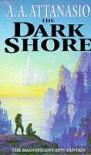 The Dark Shore (New English library) - A.A. Attanasio