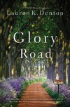 Glory Road - Lauren K. Denton