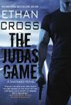 The Judas Game: A Shepherd Thriller - Ethan Cross