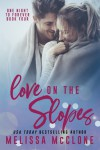 Love On the Slopes (One Night to Forever #4) - Melissa McClone