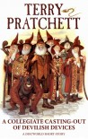 A Collegiate Casting-Out of Devilish Devices - Terry Pratchett