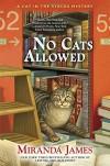 No Cats Allowed - Miranda James