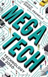 Megatech: Technology in 2050 - The Economist, Daniel Franklin