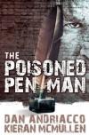 The Poisoned Penman - Dan Andriacco, Kieran McMullen