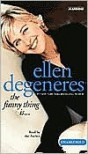 The Funny Thing Is... (Audio) - Ellen DeGeneres