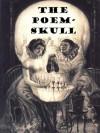 The Poem-Skull - J.M. Hushour