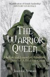 The Warrior Queen: The Life and Legend of Aethelflaed, Daughter of Alfred the Great - Joanna Arman