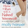 How to Run with a Naked Werewolf - Audible Studios, Molly Harper, Amanda Ronconi