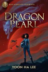 Dragon Pearl - Yoon Ha Lee