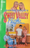 ALMOST MARRIED/#102 (Sweet Valley High, No 102) - Francine Pascal