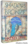 Shadows in Bronze: A Marcus Didius Falco Novel - Lindsey Davis