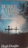 Burke & Hare: The True Story Story of the Bodysnatchers - Hugh Douglas