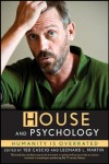 House and Psychology: Humanity Is Overrated -