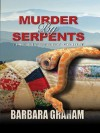Murder by Serpents: The Murder Quilt - Barbara Graham