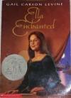 Ella Enchanted - Gail Carson Levine
