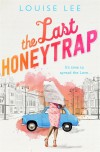 The Last Honeytrap - Louise Lee