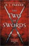 The Two of Swords: Volume One - K.J. Parker