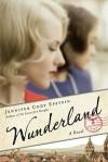 Wunderland - Jennifer Cody Epstein