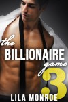 The Billionaire Game 3 - Lila Monroe