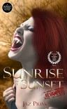 Sunrise at Sunset: Revamped (Sunset Vampire Series Book 1) - Jaz Primo