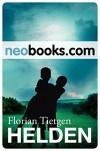 Helden: Eine Geschichte zwischen den Welten (KNAUR eRIGINALS) - Florian Tietgen