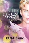 Winter's Wolf (Tales of the Harker Pack Book 3) - Tara Lain