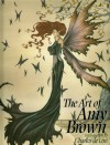The Art of Amy Brown (Bk. 1) -  Matthew(Read by) Ryan,  Ilyana(Read by); Brown, Amy Kathleen?(Author) ; Kadushin