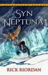 Syn Neptuna (Olimpijscy Herosi, #2) - Rick Riordan