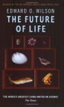 The Future of Life - Edward O. Wilson